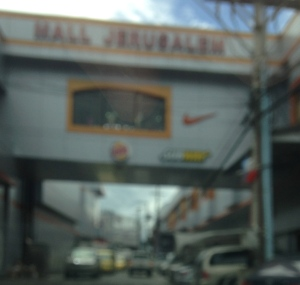 "For some reason, my phone camera couldn't focus right on ""Mall Jerusalem."""